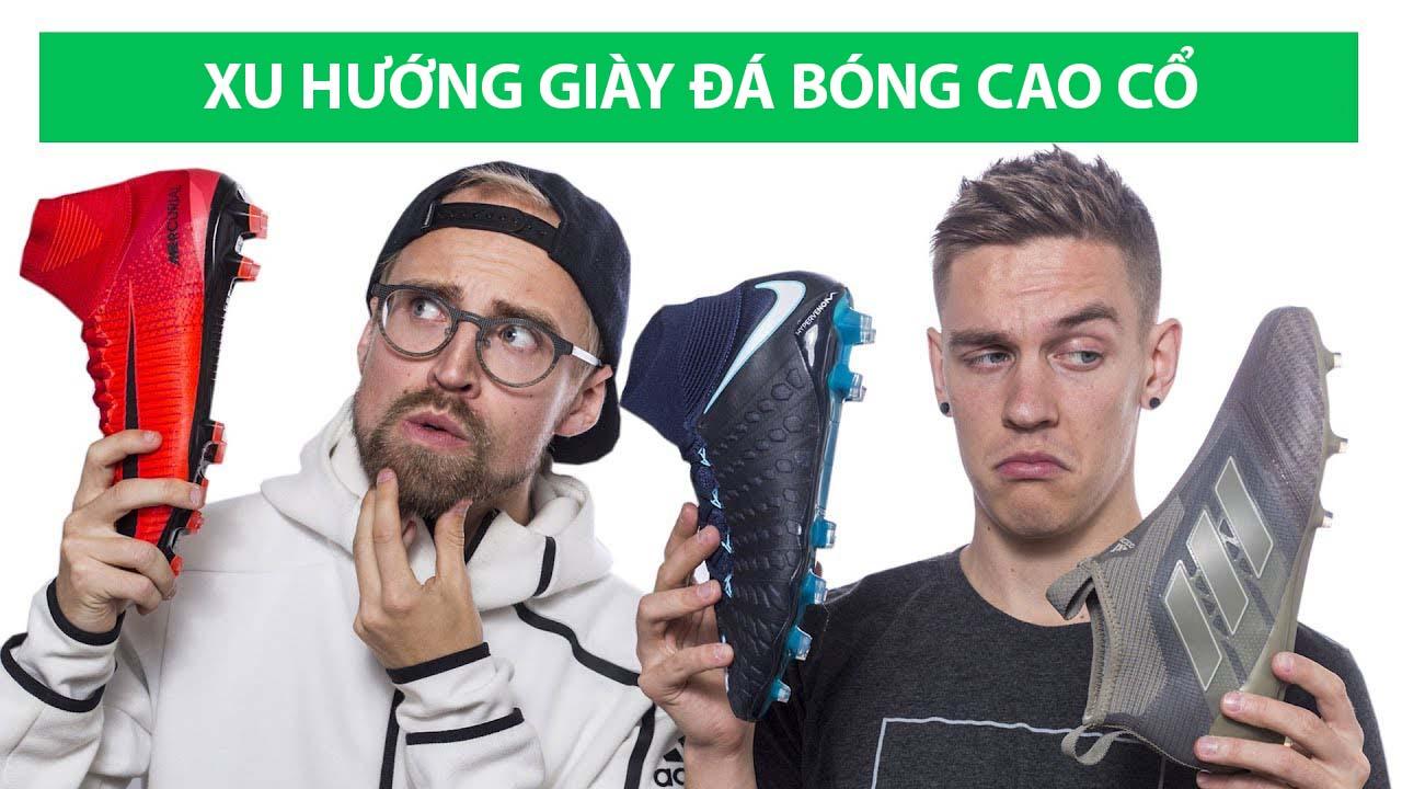 Giày bóng đá cao cổ đang là xu hướng sản xuất của các hãng giày nổi tiếng